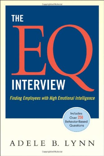 EQ Interview Finding Employees with High Emotional Intelligence  2008 edition cover