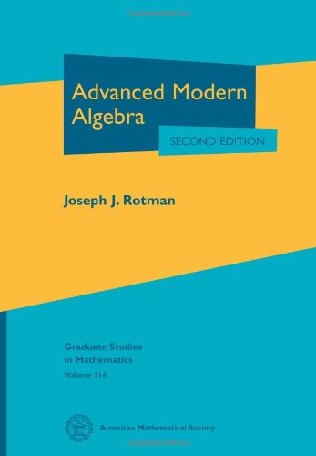 Advanced Modern Algebra  2nd 2010 (Revised) edition cover