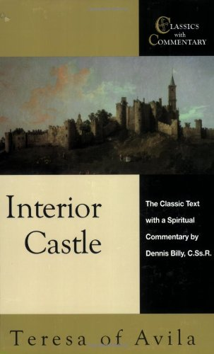 Interior Castle The Classic Text with a Spiritual Commentary  2007 edition cover