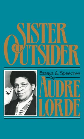 Sister Outsider Essays and Speeches N/A edition cover