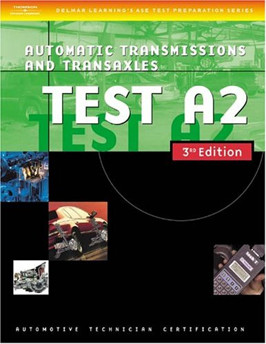 Automotive ASE Test Preparation Manuals Automatic Transmissions and Transaxles 3rd 2004 edition cover