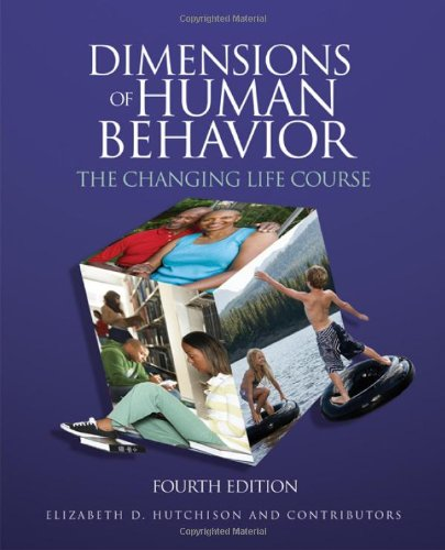 Dimensions of Human Behavior The Changing Life Course 4th 2011 edition cover