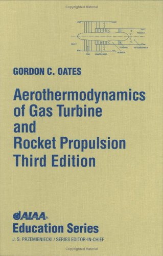 Aerothermodynamics of Gas Turbines and Rocket Propulsion  3rd 1997 edition cover
