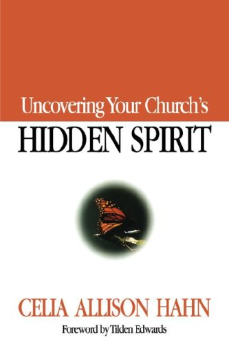 Uncovering Your Church's Hidden Spirit   2001 edition cover
