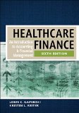 Healthcare Finance: An Introduction to Accounting and Financial Management  2016 9781567937411 Front Cover