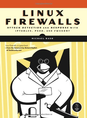 Linux Firewalls Attack Detection and Response  2007 9781593271411 Front Cover