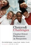Choices and Challenges Charter School Performance in Perspective  2013 edition cover