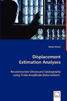 Displacement Estimation Analyses   2008 9783836497411 Front Cover