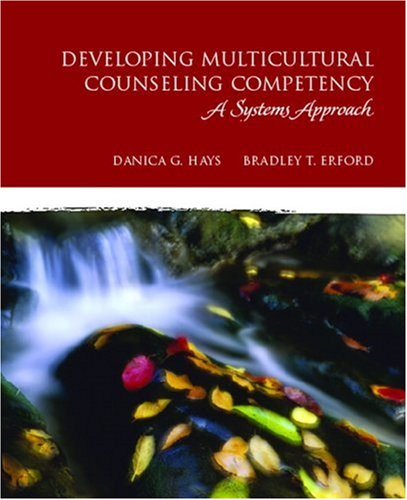 Developing Multicultural Counseling Competency A Systems Approach  2010 edition cover