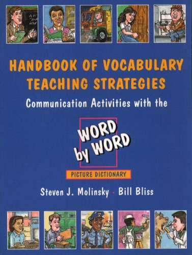 Handbook of Vocabulary Teaching Strategies Communication Activities with the Word by Word Picture Dictionary 1st 1994 (Handbook (Instructor's)) 9780132784412 Front Cover