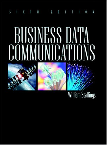 Business Data Communications  6th 2009 edition cover