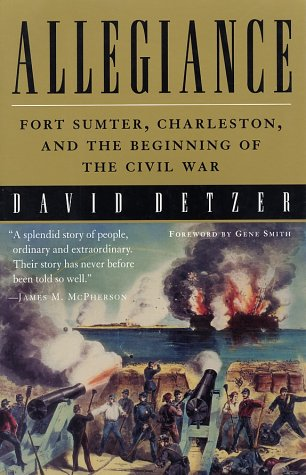 Allegiance Fort Sumter, Charleston, and the Beginning of the Civil War  2001 (Reprint) edition cover
