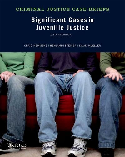 Significant Cases in Juvenile Justice  2nd 2013 edition cover