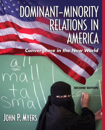 Dominant-Minority Relations in America Convergence in the New World 2nd 2007 (Revised) edition cover