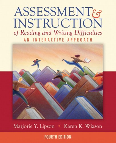 Assessment and Instruction of Reading and Writing Difficulties An Interactive Approach 4th 2009 edition cover