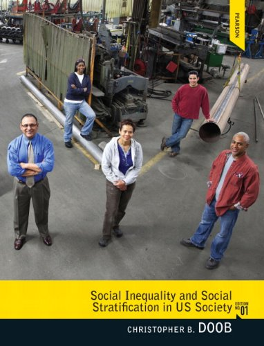 Social Inequality and Social Stratification in US Society   2012 (Revised) edition cover