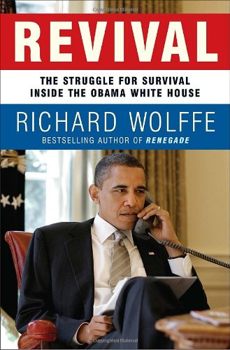 Revival The Struggle for Survival Inside the Obama White House  2010 9780307717412 Front Cover