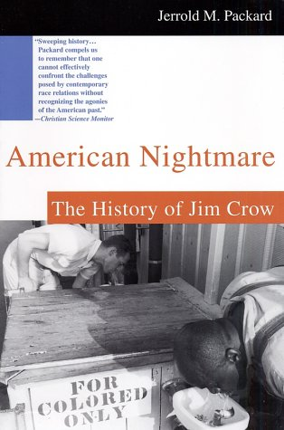 American Nightmare The History of Jim Crow Revised edition cover