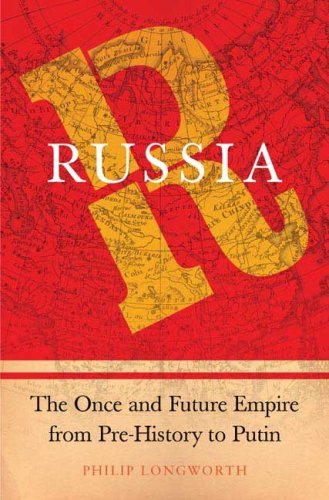 Russia The Once and Future Empire from Pre-History to Putin  2006 edition cover