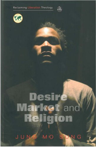 Desire, Market and Religion   2007 9780334041412 Front Cover