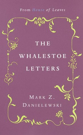 Whalestoe Letters From House of Leaves  2000 edition cover