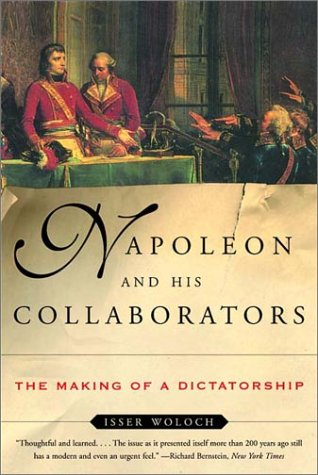 Napoleon and His Collaborators The Making of a Dictatorship  2002 edition cover
