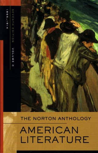 Norton Anthology of American Literature, 1865-1914  7th 2007 edition cover