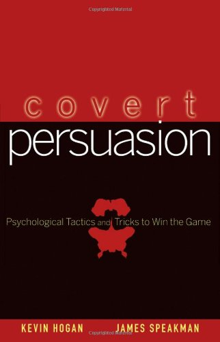 Covert Persuasion Psychological Tactics and Tricks to Win the Game  2006 edition cover