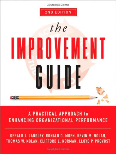 Improvement Guide A Practical Approach to Enhancing Organizational Performance 2nd 2009 9780470192412 Front Cover