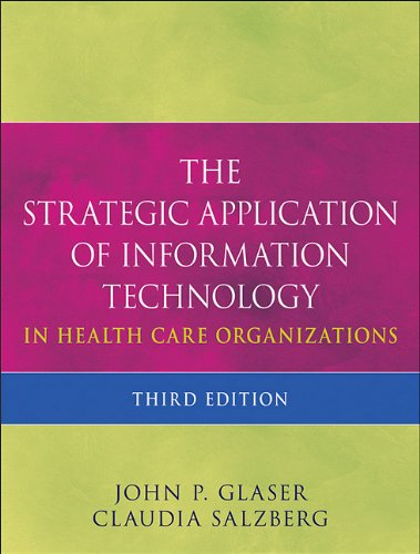 Strategic Application of Information Technology in Health Care Organizations  3rd 2011 edition cover