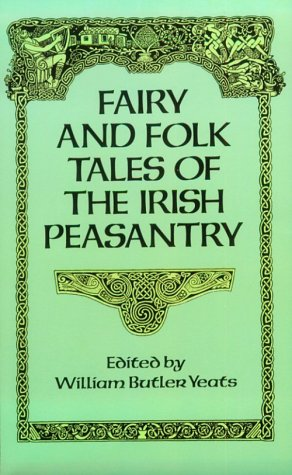 Fairy and Folk Tales of the Irish Peasantry   1991 (Reprint) edition cover