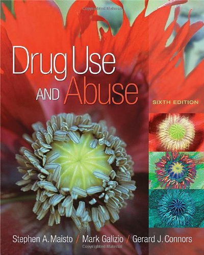 Drug Use and Abuse  6th 2011 edition cover