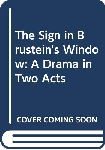Lorraine Hansberry's The Sign in Sidney Brustein's Window : A Drama in Two Acts  1986 9780573615412 Front Cover