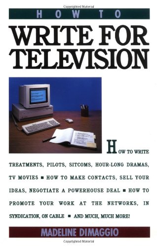 How to Write for Television   1990 9780671766412 Front Cover