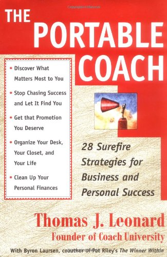Portable Coach 28 Sure Fire Strategies for Business and Personal Success  1998 edition cover