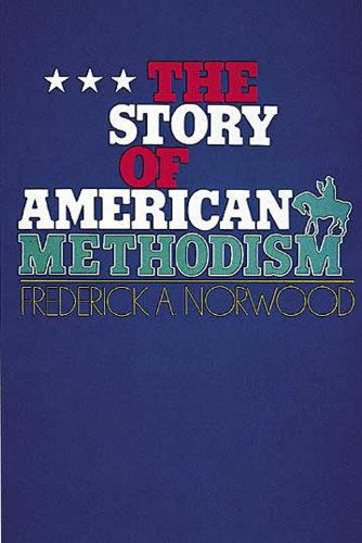 Story of American Methodism  N/A edition cover