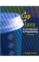 Cup of Java An Introduction to Programming 2nd 2009 (Revised) edition cover