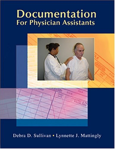 Documentation for Physician Assistants   2004 edition cover