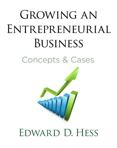Growing an Entrepreneurial Business Concepts and Cases  2011 edition cover