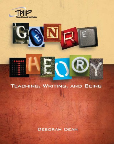 Genre Theory Teaching, Writing, and Being  2008 edition cover