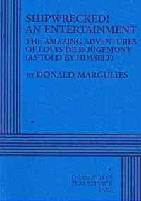 Shipwrecked! An Entertainment-The Amazing Adventures of Louis de Rougemont   2009 edition cover