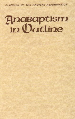 Anabaptism in Outline Selected Primary Sources N/A edition cover