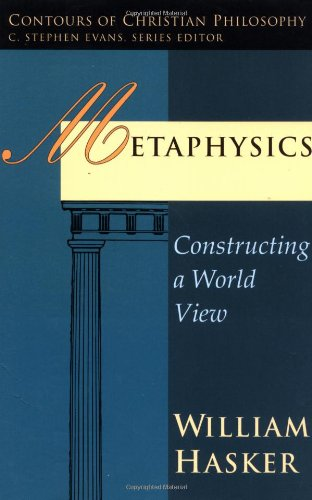 Metaphysics Constructing a World View  1983 edition cover