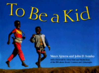 To Be a Kid   1999 9780881068412 Front Cover