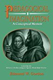 Pedagogical Imagination Volume III: Defiance: on Becoming an Agentic Black Male Scholar N/A 9780883783412 Front Cover