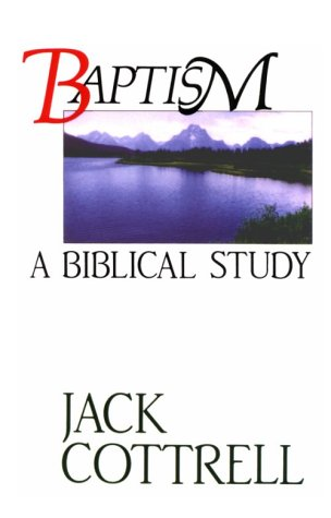 Baptism A Biblical Study  2006 edition cover