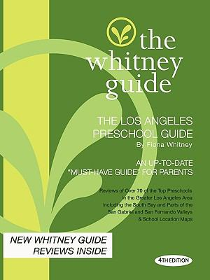 Whitney Guide - the Los Angeles Preschool Guide -  N/A 9780982530412 Front Cover