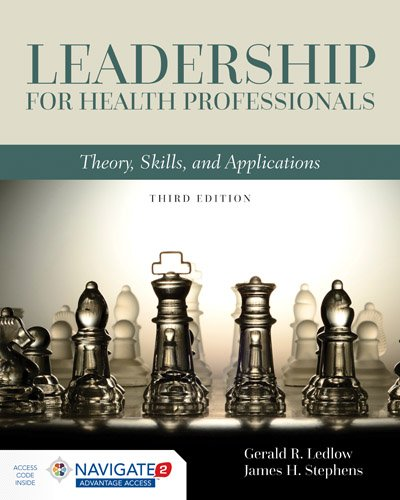 Leadership for Health Professionals + Navigate 2 Advantage Access Code:   2017 9781284109412 Front Cover
