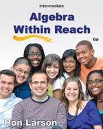 Intermediate Algebra: Algebra Within Reach  2013 edition cover
