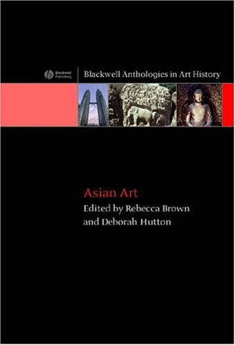 Asian Art An Anthology  2006 (Revised) edition cover